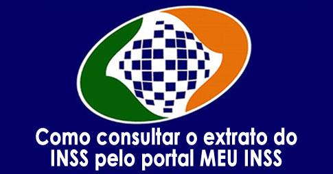 Como consultar o extrato do INSS pelo portal MEU INSS