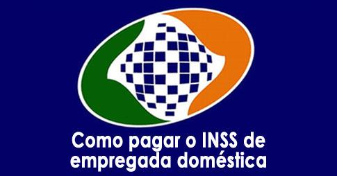 Como pagar o INSS de empregada doméstica